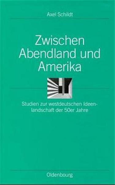 Zwischen Abendland und Amerika als Buch