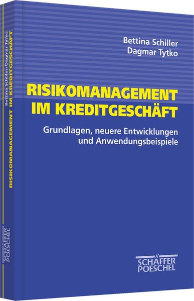 Risikomanagement im Kreditgeschäft als Buch