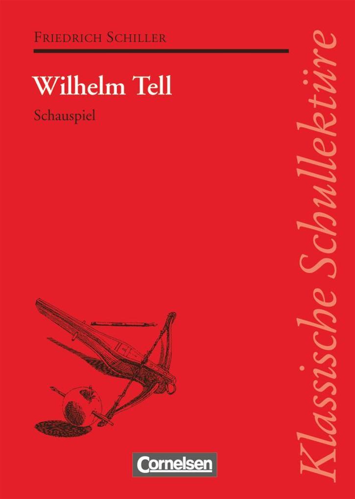 Wilhelm Tell. Textausgabe mit Materialien als Buch