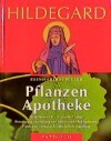 Hildegard Pflanzen Apotheke