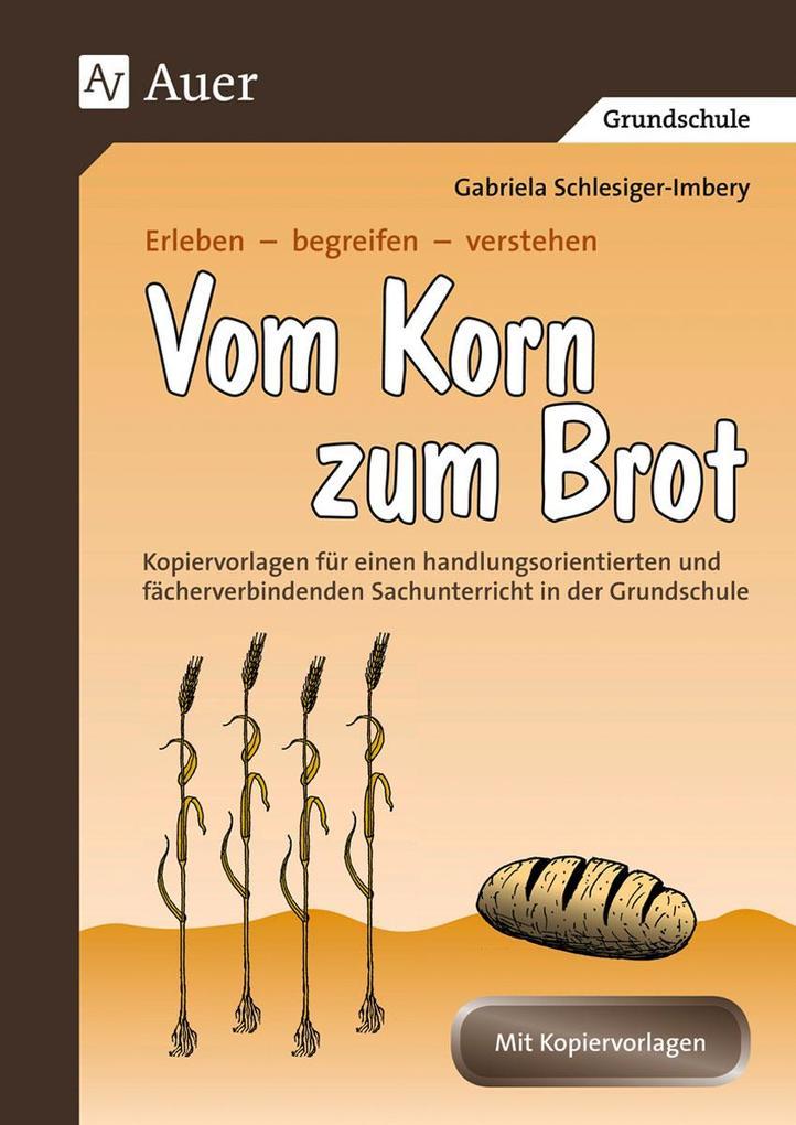 Vom Korn zum Brot als Buch
