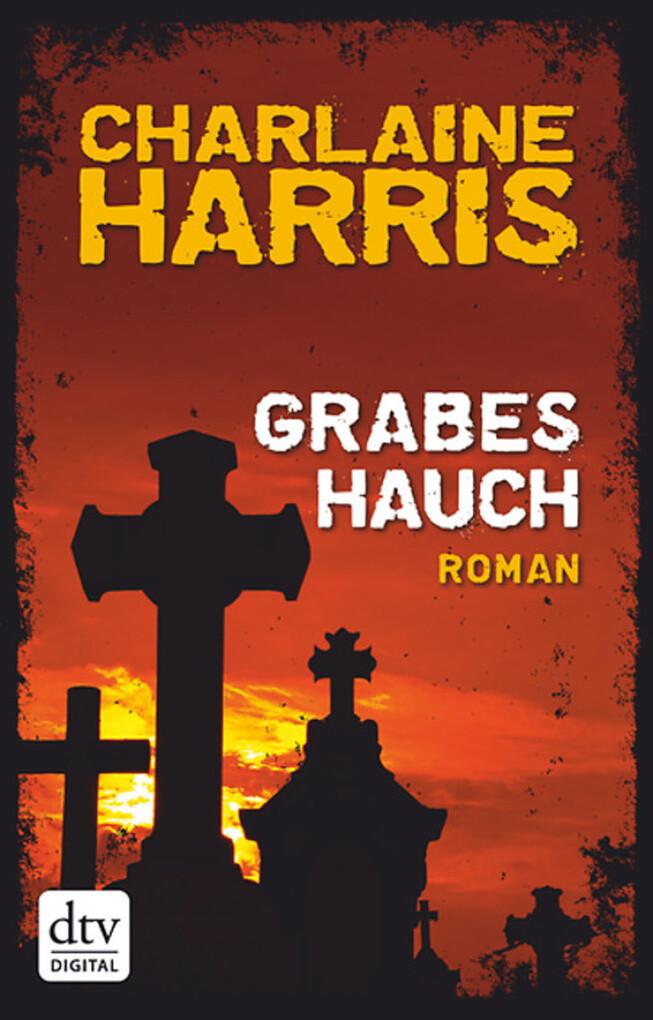 Grabeshauch als eBook von Charlaine Harris