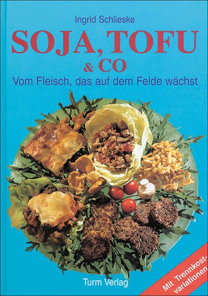 Soja, Tofu und Co als Buch