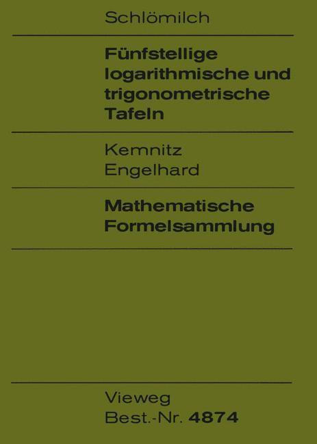 Fünfstellige logarithmische und trigonometrische Tafeln als Buch