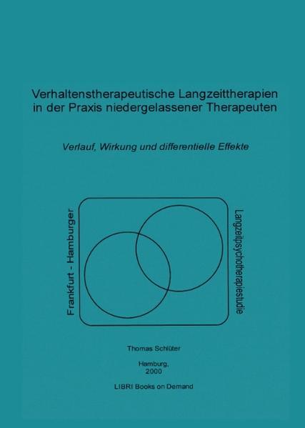 Verhaltenstherapeutische Langzeittherapien in der Praxis niedergelassener Therapeuten als Buch