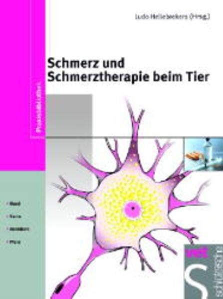 Schmerz und Schmerztherapie beim Tier als Buch