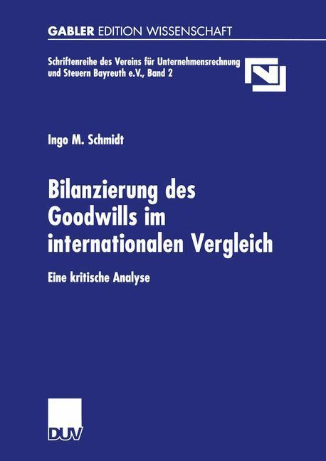 Bilanzierung des Goodwills im internationalen Vergleich als Buch