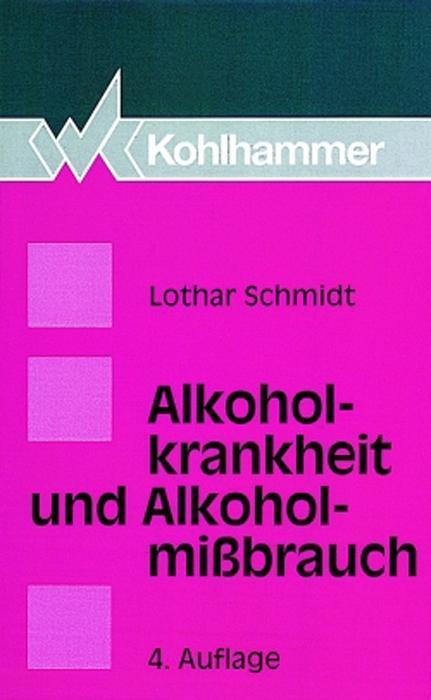 Alkoholkrankheit und Alkoholmißbrauch als Buch