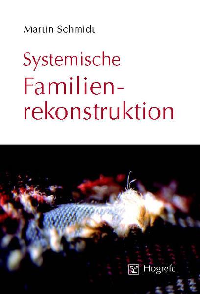 Systemische Familienrekonstruktion als Buch