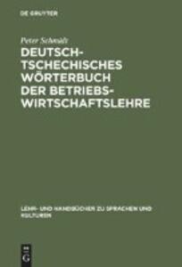 Deutsch-tschechisches Wörterbuch der Betriebswirtschaftslehre als Buch (gebunden)