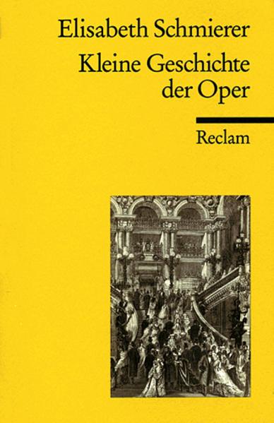 Kleine Geschichte der Oper als Taschenbuch