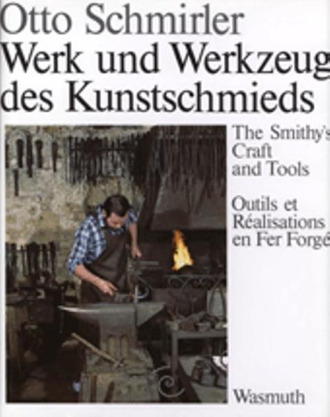 Werk und Werkzeug des Kunstschmieds als Buch