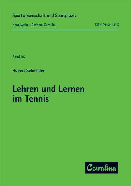 Lehren und Lernen im Tennis als Buch