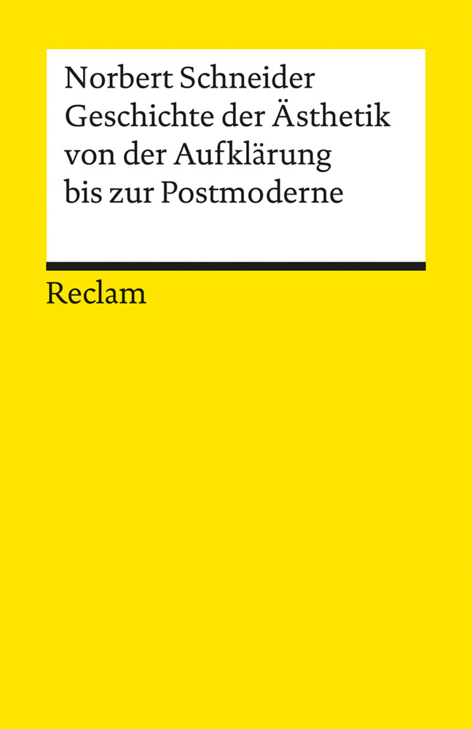 Geschichte der Ästhetik von der Aufklärung bis zur Postmoderne als Taschenbuch