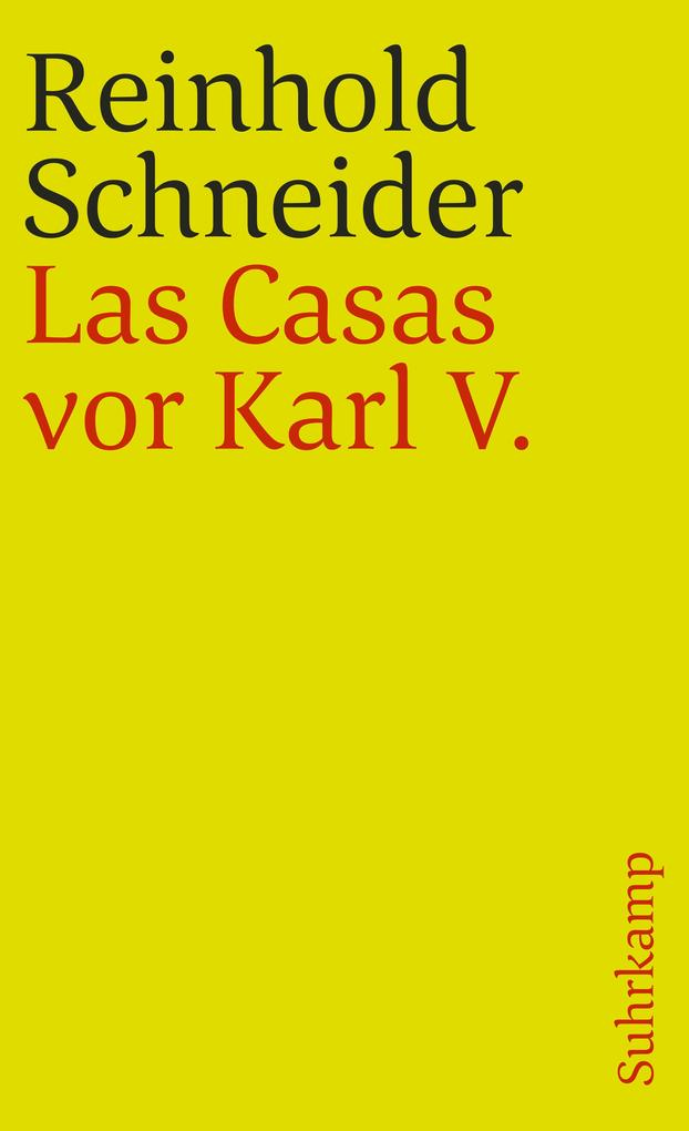 Las Casas vor Karl V - Szenen aus der Konquistadorenzeit als Taschenbuch