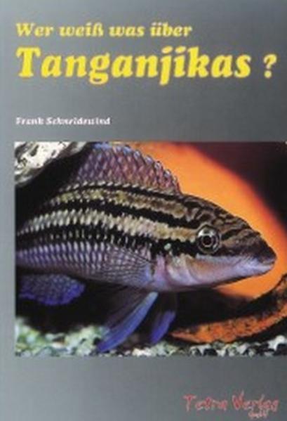 Wer weiß was über Tanganjikas? als Buch