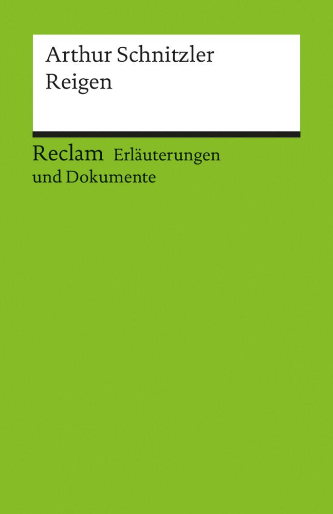 Reigen. Erläuterungen und Dokumente als Taschenbuch