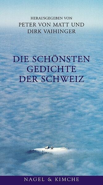 Die schönsten Gedichte der Schweiz als Buch