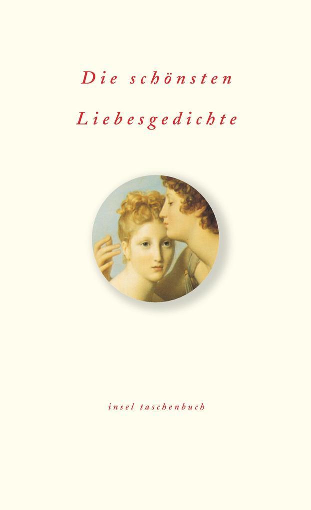 Die schönsten Liebesgedichte als Taschenbuch