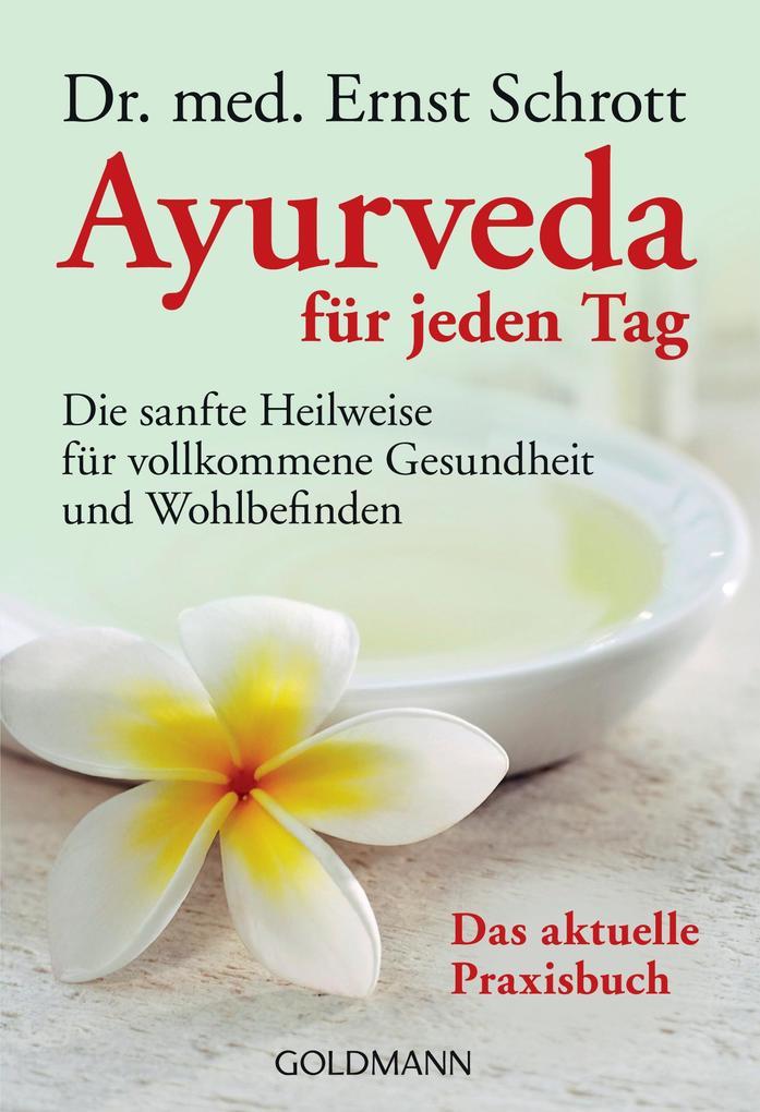Ayurveda für jeden Tag als Taschenbuch