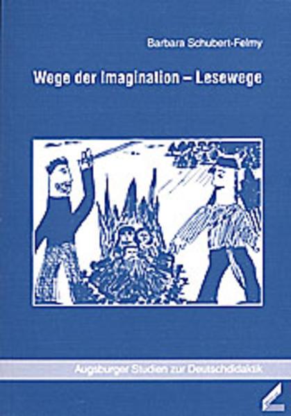 Wege der Imagination - Lesewege als Buch