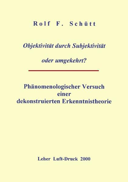 Objektivität durch Subjektivität oder umgekehrt ? als Buch