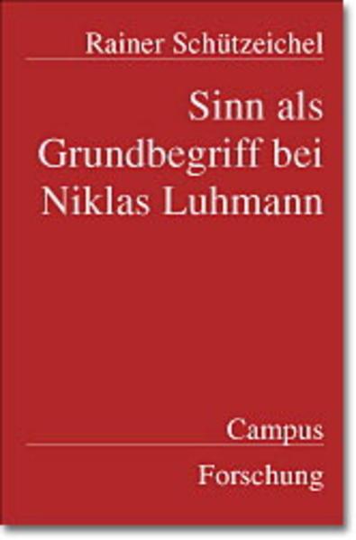 Sinn als Grundbegriff bei Niklas Luhmann als Buch