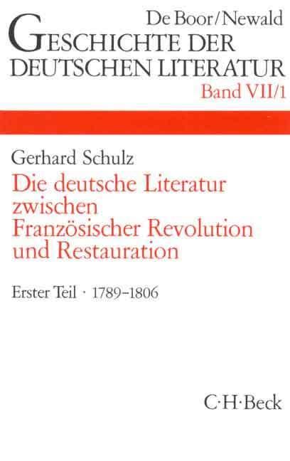 Die deutsche Literatur zwischen Französischer Revolution und Restauration 1 als Buch