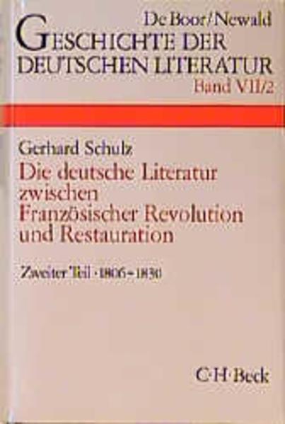Die deutsche Literatur zwischen Französischer Revolution und Restauration 2 als Buch