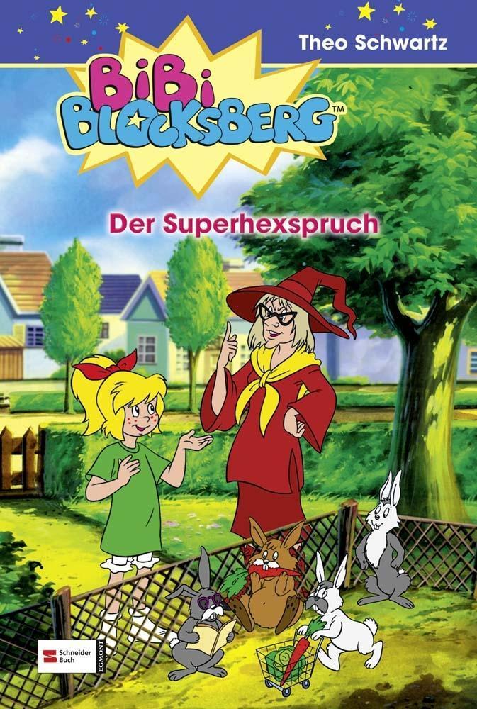 Schwartz,T: Bibi Blocksberg 11. Superhexspruch als Buch