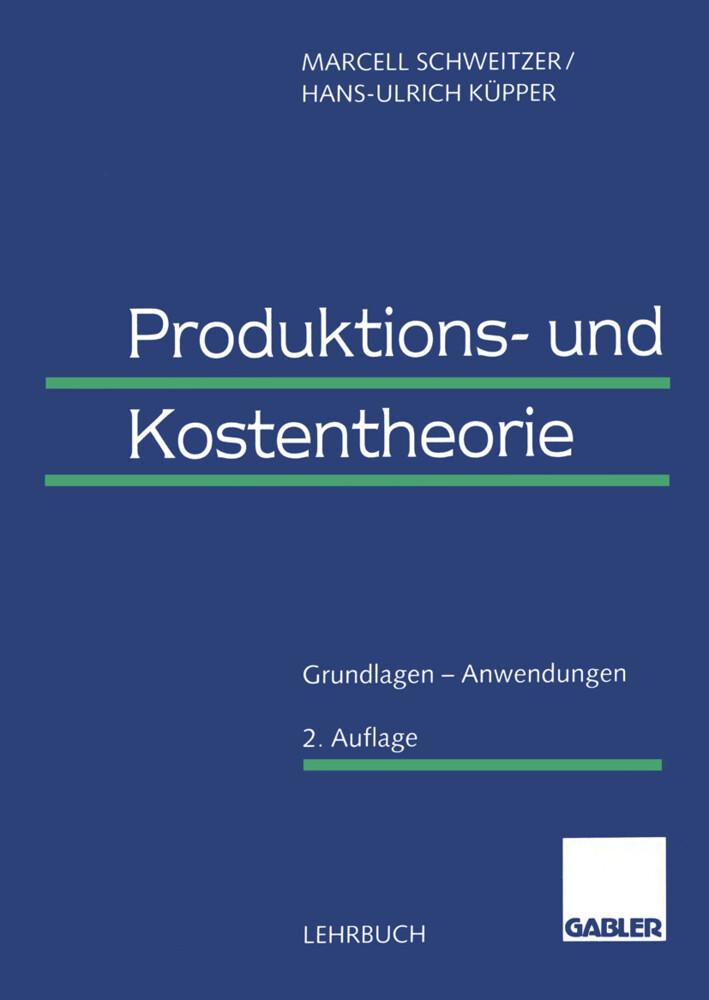 Produktions- und Kostentheorie als Buch