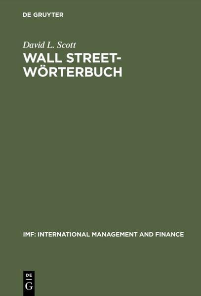 Wall Street Wörterbuch. Englisch-Deutsch / Deutsch-Englisch als Buch
