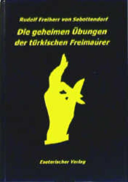 Die geheimen Übungen der türkischen Freimaurer als Buch