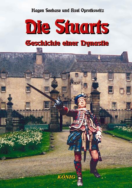 Die Stuarts. Schottische Geschichte 5 als Buch