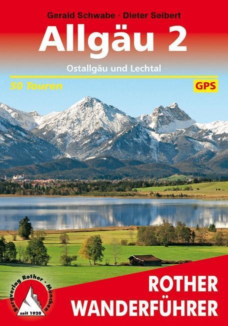Allgäu 2. Ostallgäu und Lechtal als Buch
