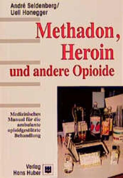 Methadon, Heroin und andere Opioide als Buch
