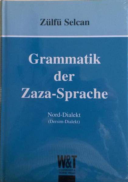 Grammatik der Zaza-Sprache als Buch