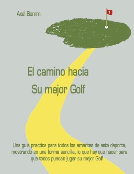 El camino hacia Su mejor Golf als Buch