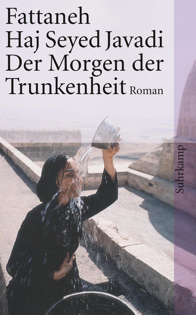 Der Morgen der Trunkenheit als Taschenbuch