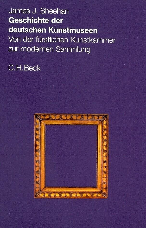 Geschichte der deutschen Kunstmuseen als Buch