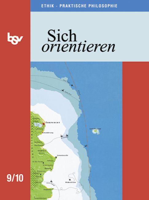 Sich orientieren 9/10. Schülerbuch als Buch