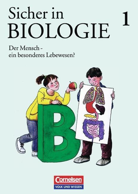 Sicher in Biologie 1. Der Mensch, ein besonderes Lebewesen? als Buch