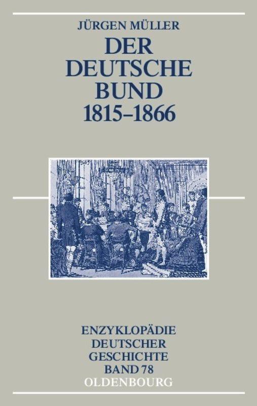 Der Deutsche Bund und das politische System der Restauration 1815 - 1866 als Buch