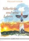 Silberbirke und seine Lehren