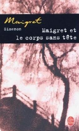 Maigret et le corps sans tete als Taschenbuch