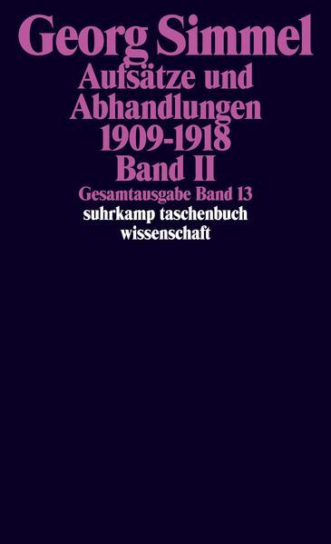 Gesamtausgabe 13. Aufsätze und Abhandlungen 1909 - 1918. Bd. 2 als Taschenbuch