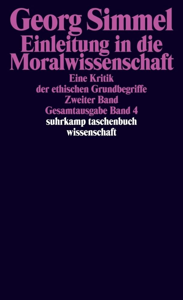 Gesamtausgabe 04. Einleitung in die Moralwissenschaft 2 als Taschenbuch
