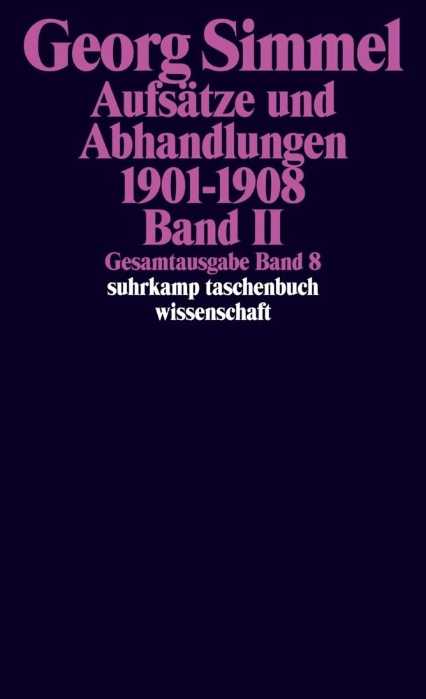 Aufsätze und Abhandlungen 1901-1908. Band II als Taschenbuch