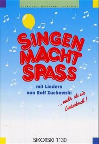 Singen macht Spass. Liederbuch als Buch