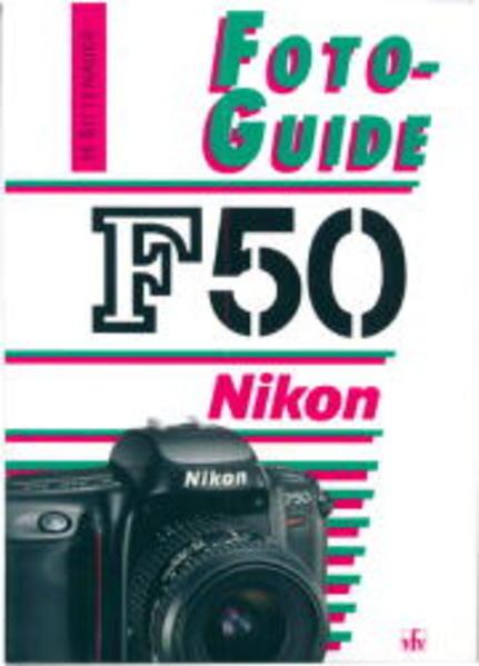 FotoGuide Nikon F50 als Buch